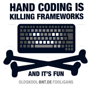 BNT.DE Sticker: Handcoding is killing frameworks - and it′s fun